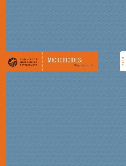 Microbicides: Ways forward