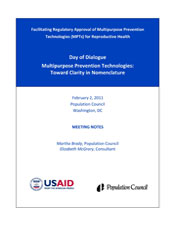 """Notes from Population Council Day of Dialogue on """"Multipurpose Prevention Technologies: Toward Clarity in Nomenclature"""""""