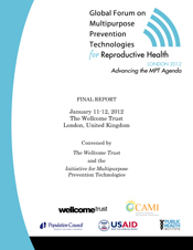 Meeting Report: Global Forum on Multipurpose Prevention Technologies for Reproductive Health