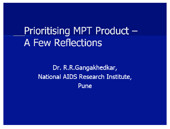 Prioritising MPT Product - A Few Reflections