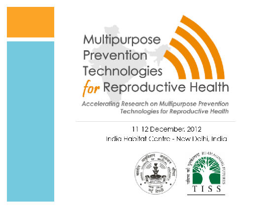 Involving End Users and Health System in the Development of/Access to MPTs: The Indian context