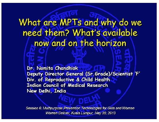 What are MPTs and why do we need them? What's available now and on the horizon - Chandhiok