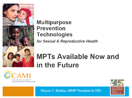 MPTs available now and on the horizon