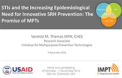 STIs and the Increasing Epidemiological Need for Innovative SRH Prevention: The Promise of MPTs