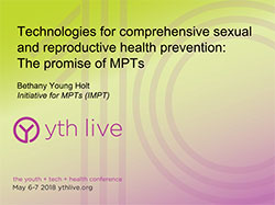 Technologies for comprehensive sexual and reproductive health prevention: The promise of MPTs