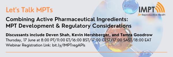 Combining Active Pharmaceutical Ingredients: MPT Development & Regulatory Considerations