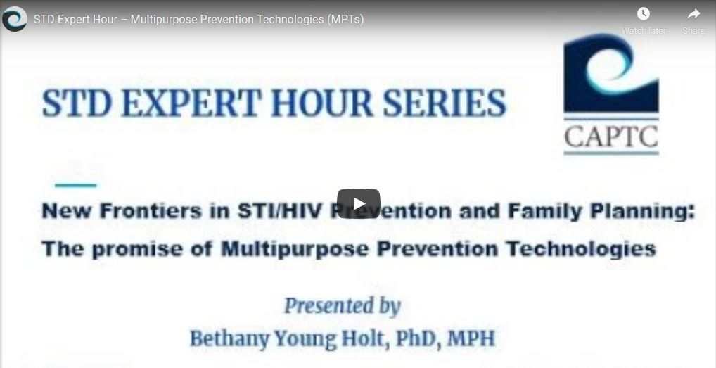 New Frontiers in STI/HIV Prevention & Family Planning: The Promise of Multipurpose Prevention Technologies