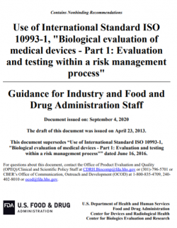 """Use of International Standard ISO 10993-1, """"Biological evaluation of medical devices – Part 1: Evaluation and testing within a risk management process"""""""