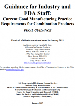 Guidance for Industry and FDA Staff: Current Good Manufacturing Practice Requirements for Combination Products
