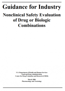 Nonclinical Safety Evaluation of Drug or Biologic Combination